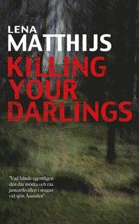bokomslag Killing your darlings