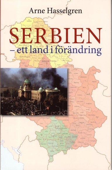 bokomslag Serbien : ett land i förändring