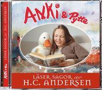 bokomslag Anki & Pytte läser sagor av H. C. Andersen