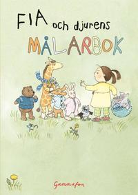 bokomslag Fia och djurens målarbok