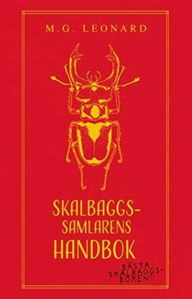 bokomslag Skalbaggssamlarens handbok