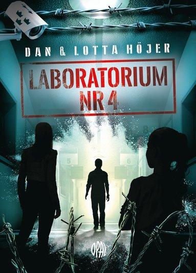 bokomslag Laboratorium nr 4 : Hemligt område