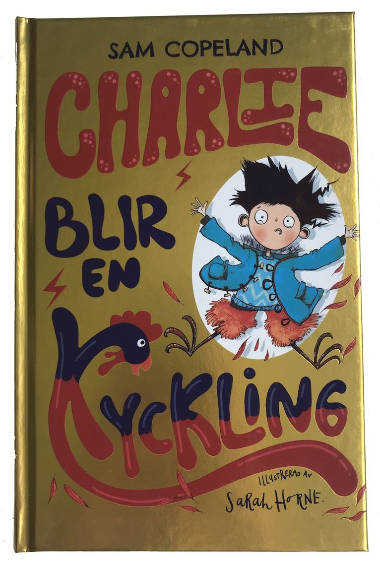 Charlie blir en kyckling 1