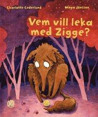 bokomslag Vem vill leka med Zigge?
