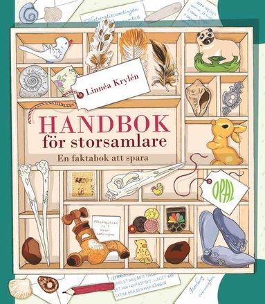 bokomslag Handbok för storsamlare : en bok att spara