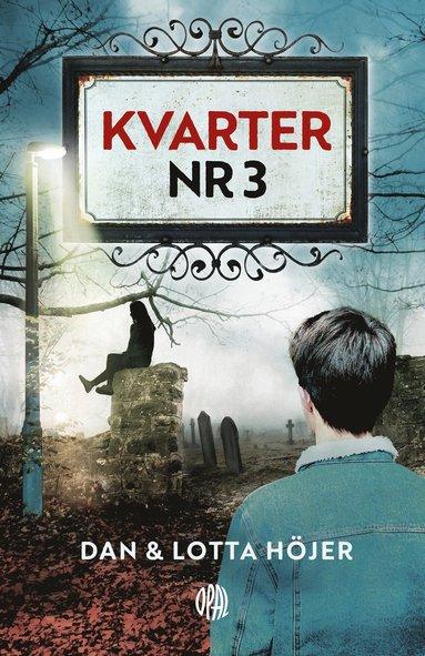 Kvarter nr 3 – Lotta Höjer • Dan Höjer – Bok | Akademibokhandeln