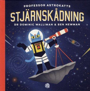 bokomslag Professor Astrokatts stjärnskådning