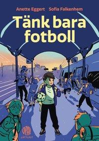bokomslag Tänk bara fotboll