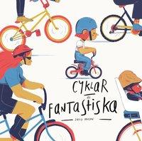 bokomslag Cyklar är fantastiska