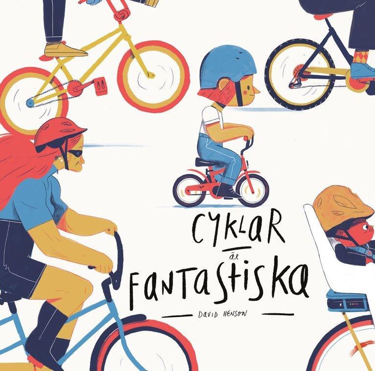 Cyklar är fantastiska 1