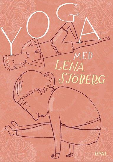 bokomslag Yoga med Lena Sjöberg