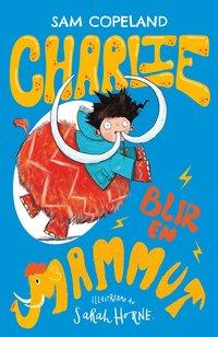 bokomslag Charlie blir en mammut