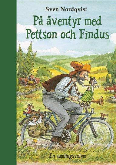 bokomslag På äventyr med Pettson och Findus