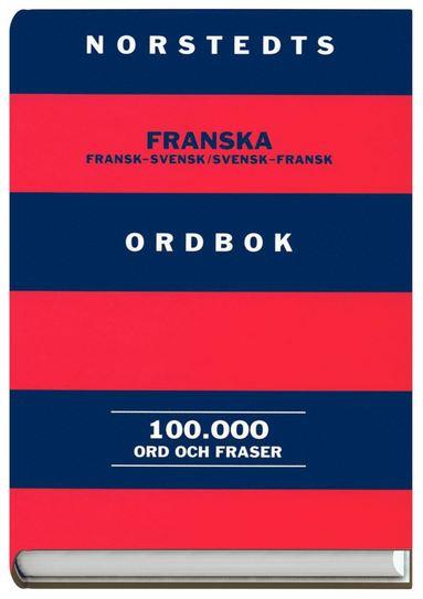 bokomslag Norstedts franska ordbok : fransk-svensk, svensk-fransk : 100000 ord och fraser