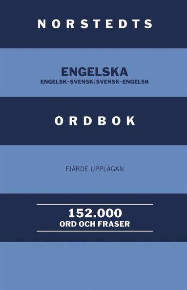 bokomslag Norstedts engelska ordbok : engelsk-svensk/svensk-engelsk : 152.000 ord och fraser