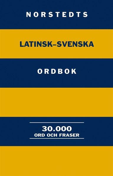 bokomslag Norstedts latinsk-svenska ordbok : 30.000 ord och fraser
