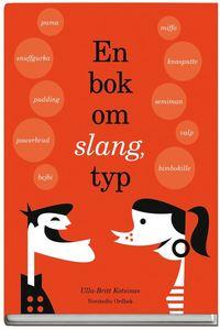bokomslag En bok om slang, typ