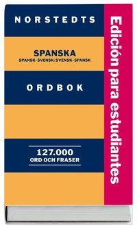 bokomslag Norstedts spanska ordbok, Studentutgåva : Spansk-svensk/Svensk-spansk