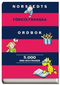 bokomslag Norstedts första franska ordbok : fransk-svensk, svensk-fransk