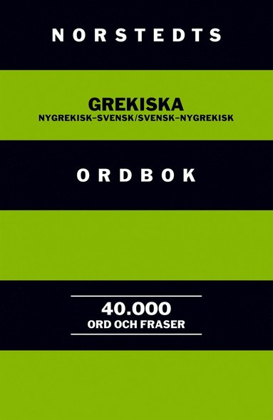 bokomslag Norstedts grekiska ordbok : Nygrekisk-svensk/Svensk-nygrekisk