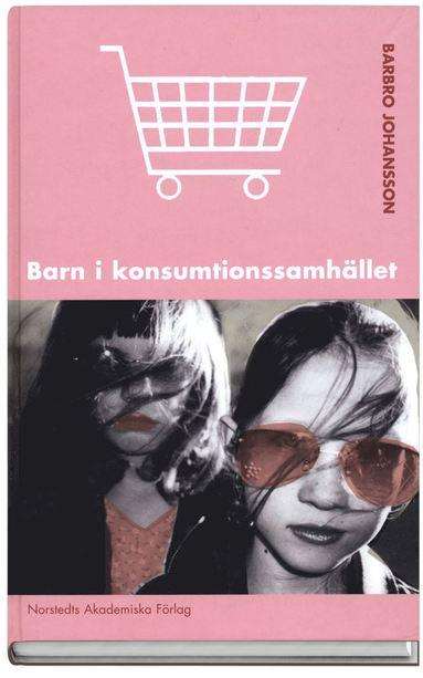 bokomslag Barn i konsumtionssamhället