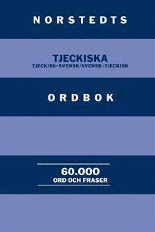 bokomslag Norstedts tjeckiska ordbok : Tjeckisk-svensk/Svensk-tjeckisk : 60.000 ord och fraser