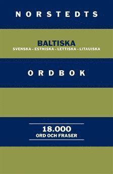 bokomslag Norstedts baltiska ordbok : Svenska-estniska-lettiska-litauiska