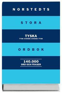 bokomslag Norstedts stora tyska ordbok : Tysk-svensk/Svensk-tysk 140 000 ord och fras