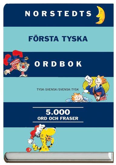 bokomslag Norstedts första tyska ordbok : tysk-svensk, svensk-tysk: 5000 ord och fraser