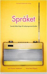 Språket : svenska folkets frågor till radioprogrammet Språket