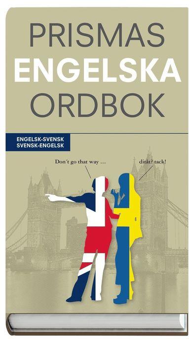 bokomslag Prismas engelska ordbok : engelsk-svensk/svensk-engelsk