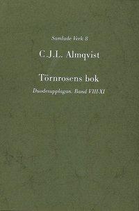 bokomslag Törnrosens bok : duodesupplagan, Bd 8-11