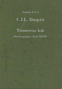 bokomslag Törnrosens bok : duodesupplagan, Bd 12-14