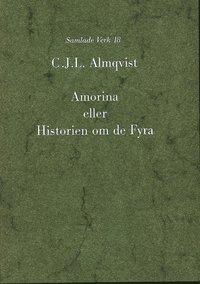 bokomslag Amorina eller Historien om de fyra