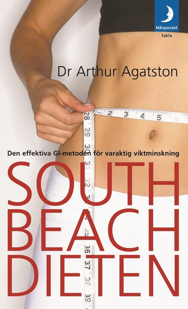 bokomslag South Beach-dieten : den effektiva GI-metoden för varaktig viktminskning