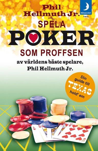 bokomslag Spela poker som proffsen