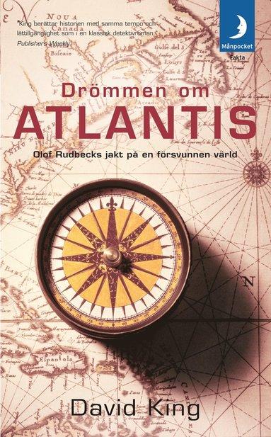 bokomslag Drömmen om Atlantis : Olof Rudbecks jakt på en försvunnen värld