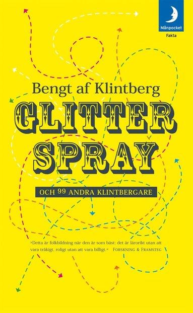 bokomslag Glitterspray och 99 andra klintbergare