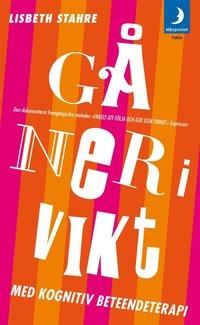 bokomslag Gå ner i vikt med kognitiv beteendeterapi : den dokumenterat framgångsrika metoden