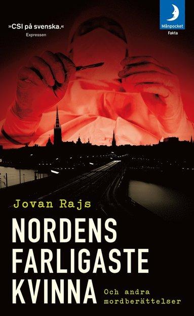 bokomslag Nordens farligaste kvinna : och andra mordberättelser
