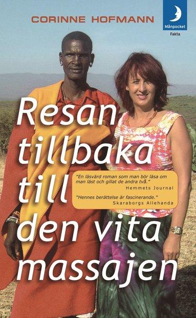 bokomslag Resan tillbaka till den vita massajen