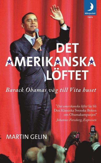 bokomslag Det amerikanska löftet : Barack Obamas väg till Vita Huset
