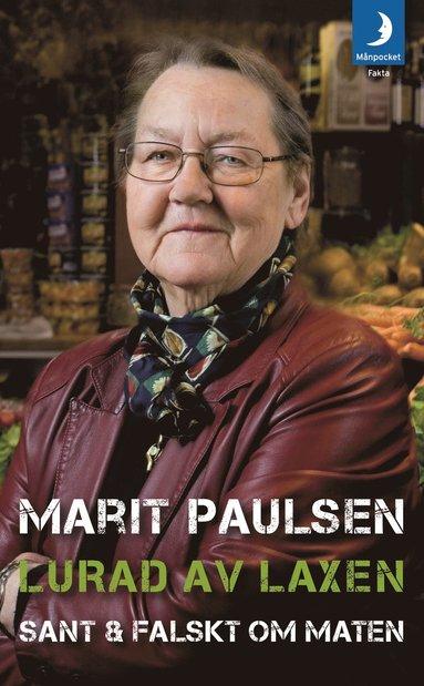 bokomslag Lurad av laxen : sant & falskt om maten