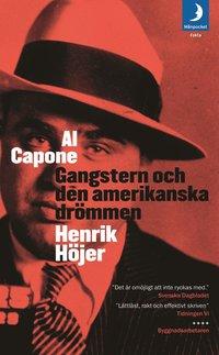 bokomslag Al Capone - Gangstern och den amerikanska drömmen