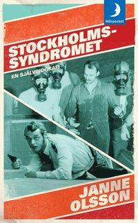 bokomslag Stockholmssyndromet : en självbiografi