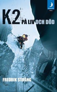 bokomslag K2 på liv och död