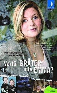 bokomslag Varför gråter inte Emma?