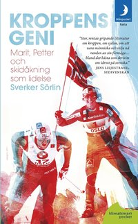 bokomslag Kroppens geni: Marit, Petter och skidåkningen som lidelse