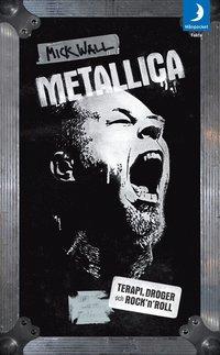 bokomslag Metallica : terapi, droger och rock'n'roll