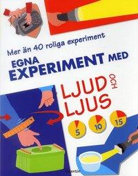 bokomslag Egna experiment med ljud och ljus
